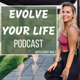 Evolve Your Life Podcast show