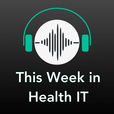 This Week in Health IT show