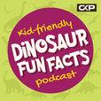 Kid Friendly Dinosaur Fun Facts Podcast show