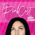 The PinkCast with Cindy Eckert show