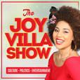 The Joy Villa Show show