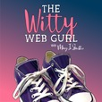 The Witty Web Gurl show