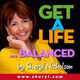 Get a Life Balanced! show