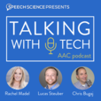 Talking With Tech AAC Podcast show