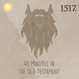 40 Minutes In The Old Testament show