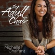 The Adult Chair: Healing, Transformation, and Better Understanding of Stress, Anxiety, Depression, Physical Health, Self-Love, Peace, and Emotional Balance show