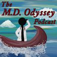 The MD Odyssey Podcast show