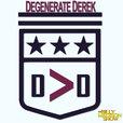 The Degenerate Derek Podcast show