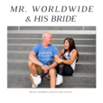 Mr. Worldwide and His Bride: Living Your Best Life show