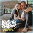 Love & The Outcome Podcast show