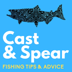 Cast and Spear: Weekly Fishing Tips and Advice show