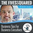 FivesSquared's podcast show