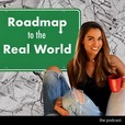 Roadmap to the Real World show