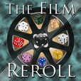 The Film Reroll show