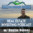 Master Passive Income Podcast - Real Estate Investing in Rental Property with Passive Income show