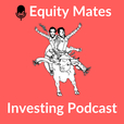 Equity Mates Investing Podcast show