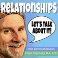 Relationships! Let's Talk About It with Pripo Teplitsky show