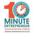 The 10 Minute Entrepreneur show