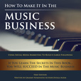 How To Make It In The Music Business show