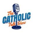 The Catholic Talk Show show