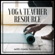 Yoga Teacher Resource Podcast show