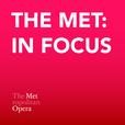 The Met: In Focus show