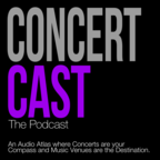 Concert Cast the Podcast show