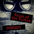 Voice of the Victim Podcast show