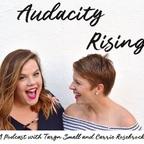 Audacity Rising show
