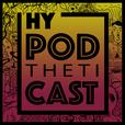HyPODthetiCAST show