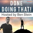 Done Doing That - Hosted By Ben Stein   Habits   Addiction   High Performance show
