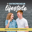The Entrepreneur Lifestyle: Branding|Business Strategy|Marketing|Mindset|Motivation|Social Media show