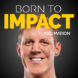 Born to Impact with Joel Marion show