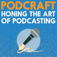 PodCraft | Learn the Art of Podcasting in Focussed Seasons show