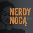 Nerdy Nocą show