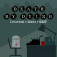 Death by Dying show