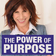 The Power of Purpose Podcast with Judy Carter show