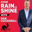 Come Rain or Shine show