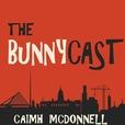 The Bunnycast show