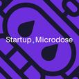 Startup Microdose show