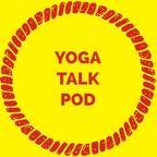 YOGA TALK POD show