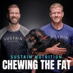 Sustain Nutrition - Chewing the Fat show