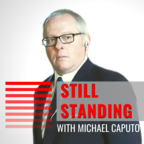 Still Standing with Michael Caputo show