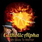 Catholic Alpha Radical show