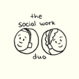 The Social Work Duo show