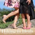 Hiking In Heals show