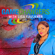 GameChangers with Lisa Faulkner show