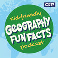 Kid Friendly Geography Fun Facts Podcast show
