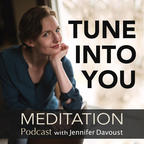 Tune Into You Meditation Podcast show