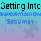 Getting Into Information Security show
